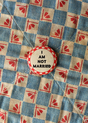 "'40s ""I Am Not Married"" Pinback Button"