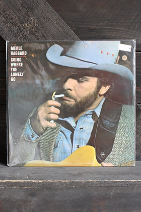 Merle Haggard / Going Where The Lonely Go