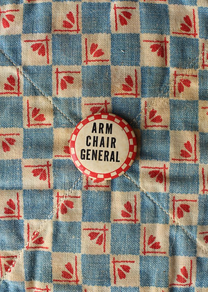 """'40s """"Arm Chair General"""" Pinback Button"""