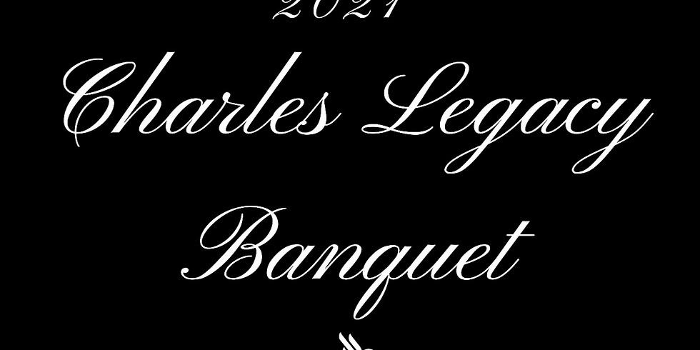 The Charles Legacy Banquet