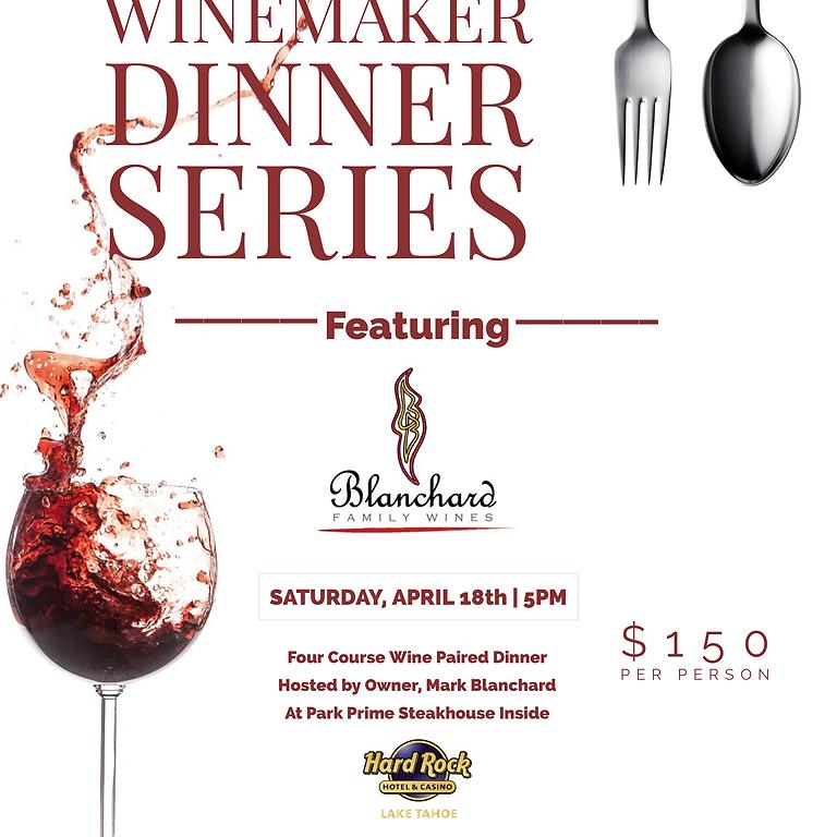 Winemaker Dinner Series: Blanchard Family Wines