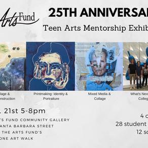 25th Anniversary Teen Arts Mentorship Exhibition
