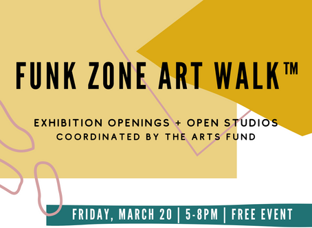 (EVENT CANCELLED DUE TO COVID-19) March Funk Zone Art Walk™ - Free Community Event