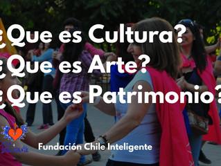 ¿Qué es Cultura? ¿Qué es Arte? ¿Qué es lo que constituye un Patrimonio?