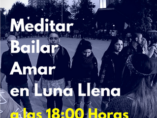 Meditar, Bailar, Amar en Luna Llena Vuelo N°125