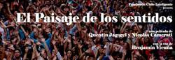 Documental El Paisaje de los Sentido