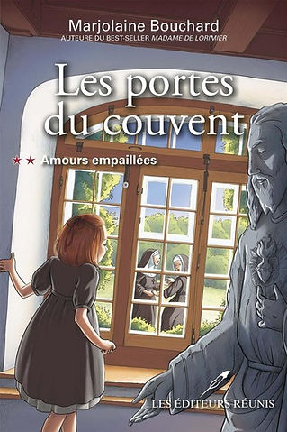 Les portes du couvent - Tome 2 - Amours empaillées