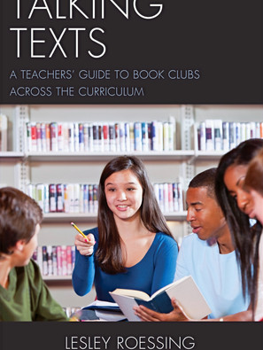 Lesley Roessing: Tips for a Successful Classroom Book Club