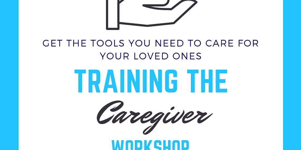 Training the Caregiver Workshop