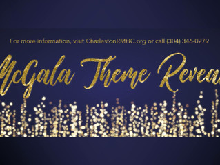 Ronald McDonald House of Southern West Virginia McGala 2019 reveal theme
