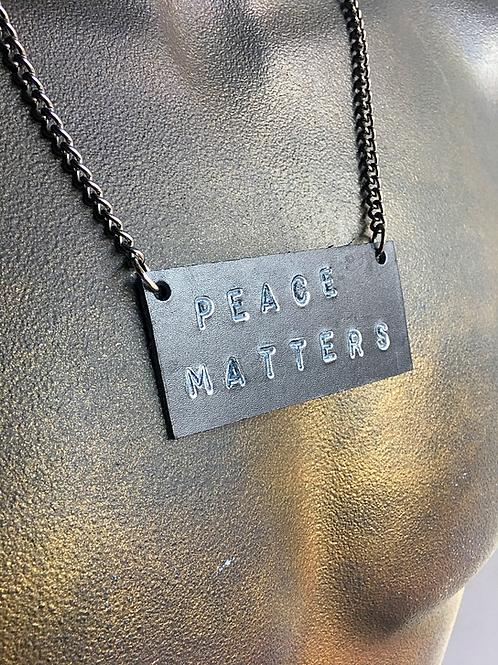 Peace Matters Necklace