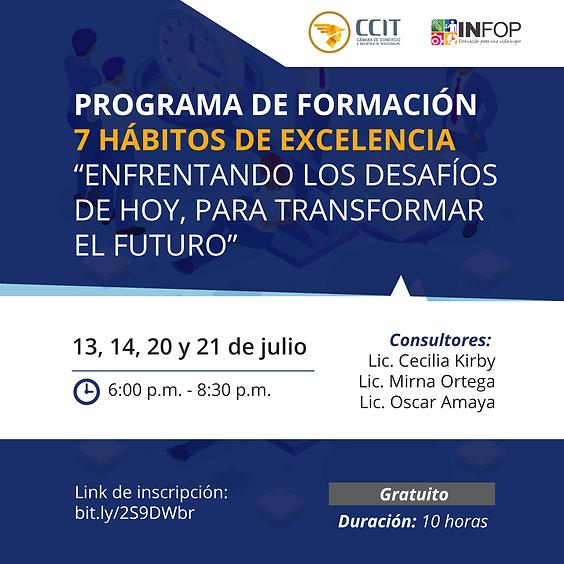 """Programa de Formación 7 Hábitos de Excelencia """"enfrentando los desafíos de hoy, para transformar el futuro""""."""