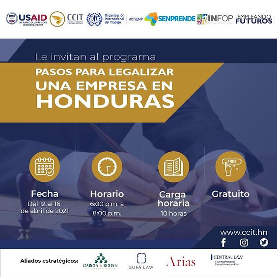 Programa: Pasos para legalizar una empresa en Honduras