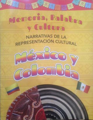 Memoria, Palabra y Cultura. México y Colombia.