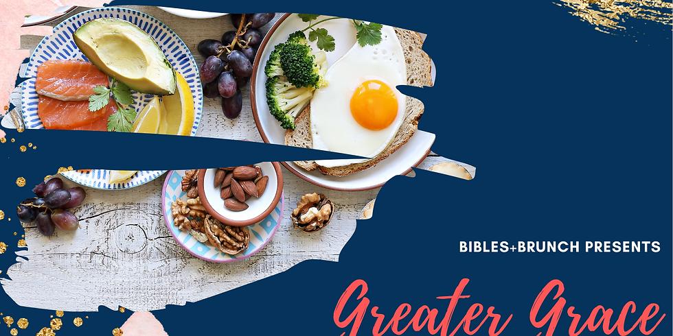 B+B Virtual Brunch: Greater Grace