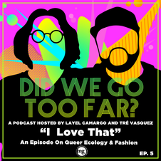Queer Ecology & Fashion