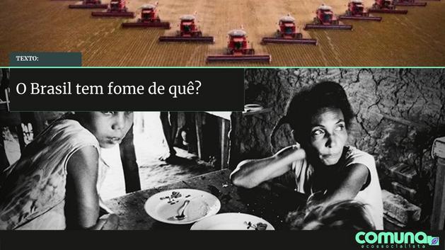 O Brasil tem fome de quê?