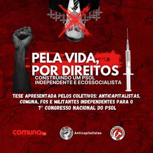 Pela vida, por direitos, construindo um PSOL independente e ecossocialista