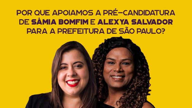 Por que apoiamos a pré-candidatura de Sâmia Bomfim e Alexya Salvador para a prefeitura de São Paulo?