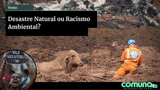 DESASTRE NATURAL OU RACISMO AMBIENTAL?