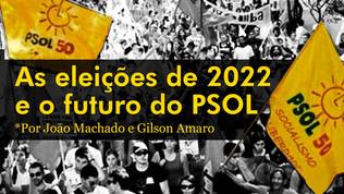 As eleições de 2022 e o futuro do PSOL