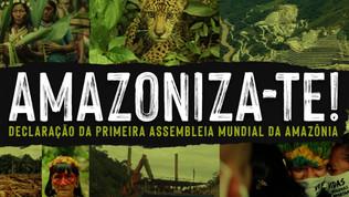 Declaração da Primeira Assembleia Mundial pela Amazônia.