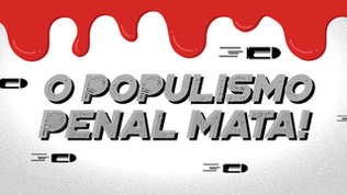 O Populismo Penal Mata