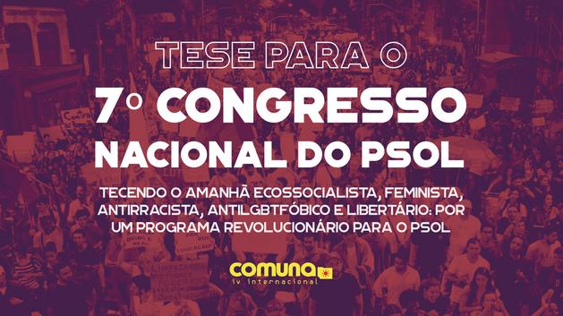 Tese para o 7º Congresso Nacional do PSOL