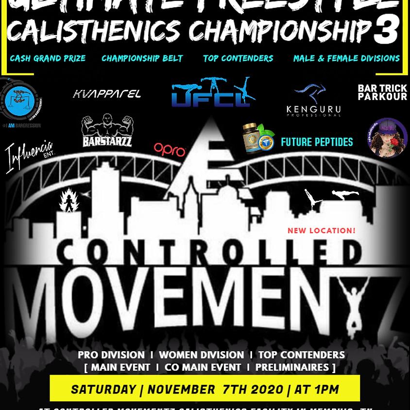 Ultimate Freestyle Calisthenics Championship 3