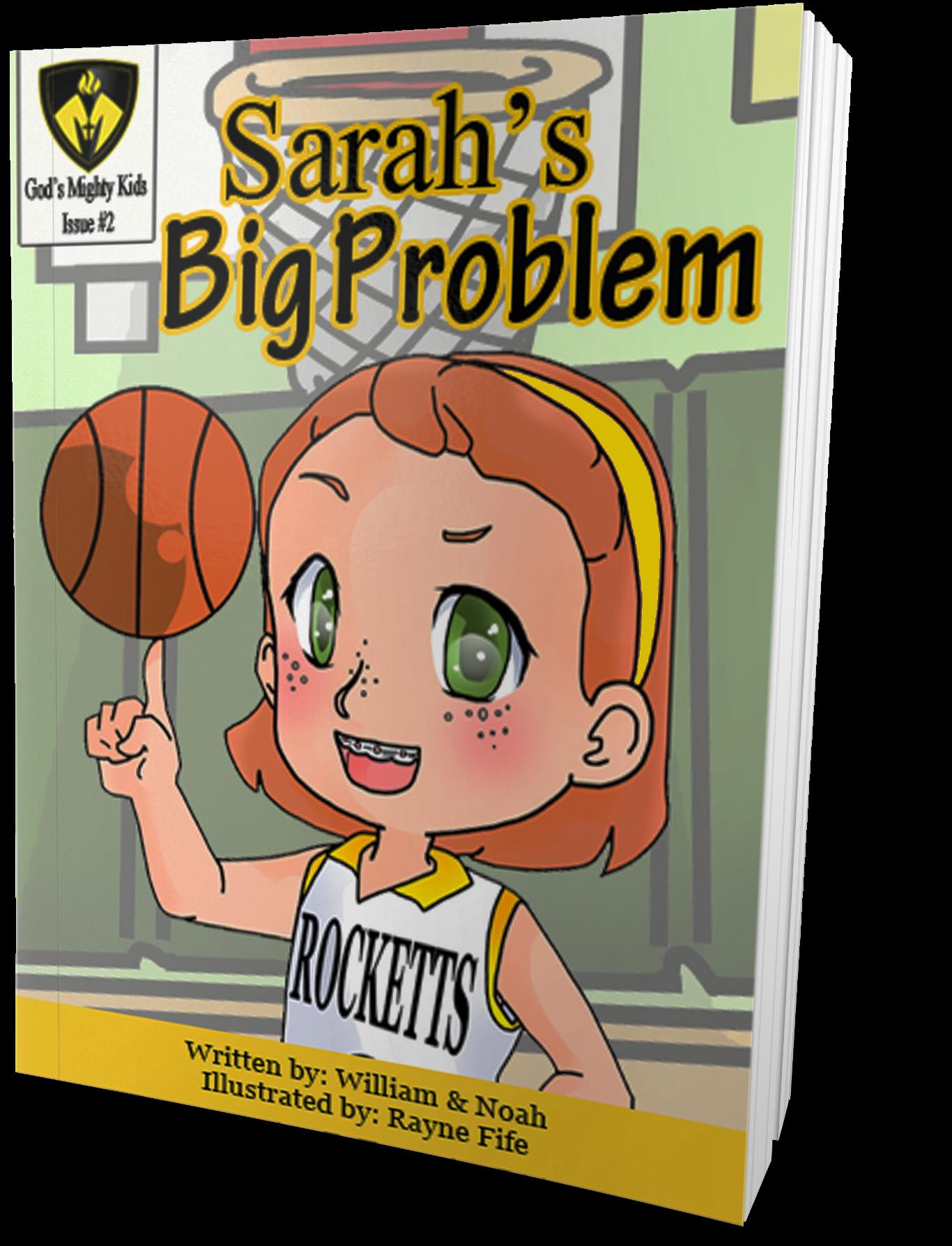 Sarah's Big Problem