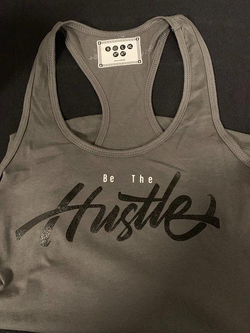 Women's Be the hustle racerback