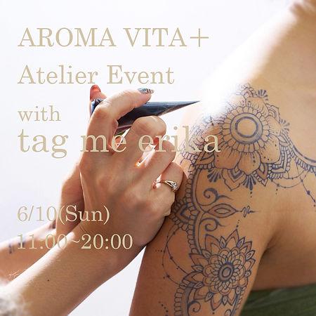 Tag me erikaとのAROMA VITA+代々木上原アトリエイベント