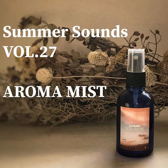 Summer Sounds VOL.27 Aroma Mist