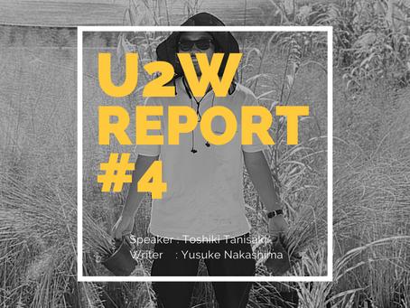 U2W #4 Report