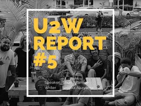 U2W#5 Report