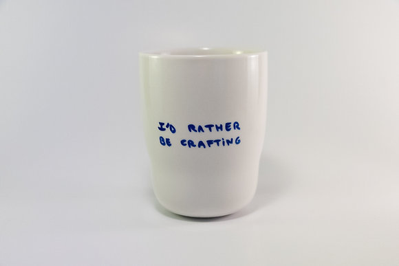 Mug -  I'd rather be crafting