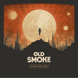 Old Smoke_In My Own Time_Cover.jpg