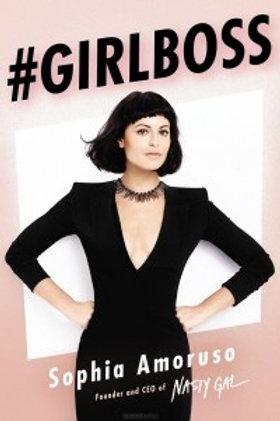 #Girlboss. Как я создала бизнес, не имея денег, офиса и высшего образования