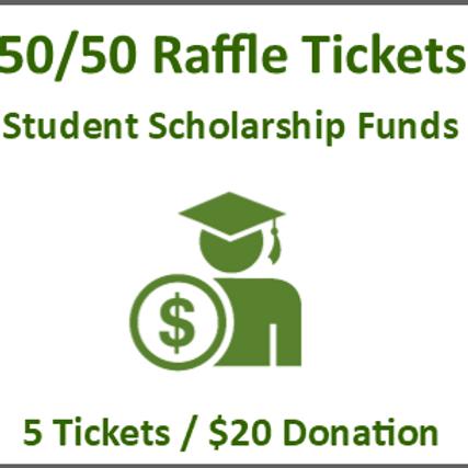 50/50 Raffle Tickets - 5 Tickets Bundle