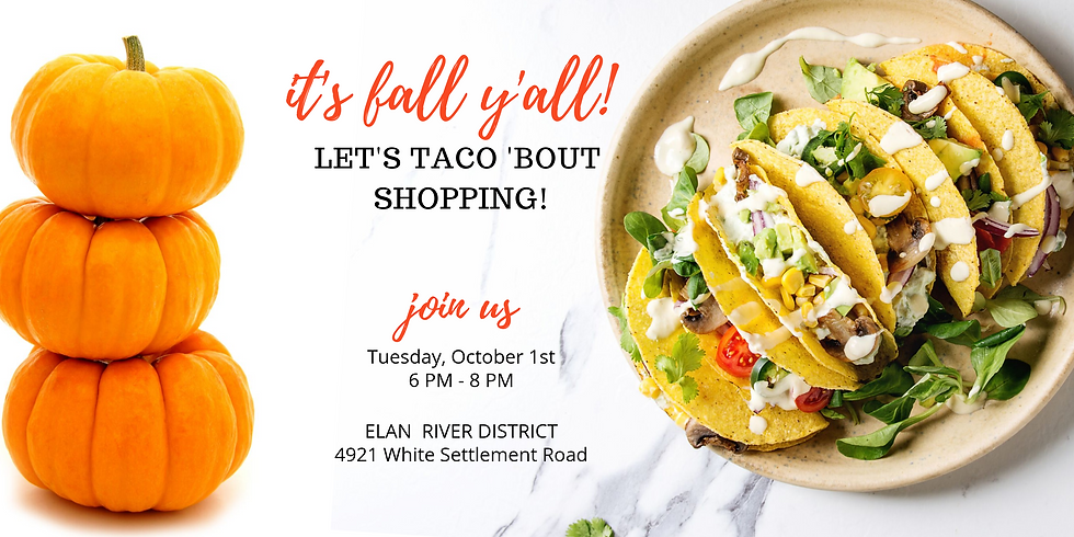 Let's TACO 'BOUT Shopping!