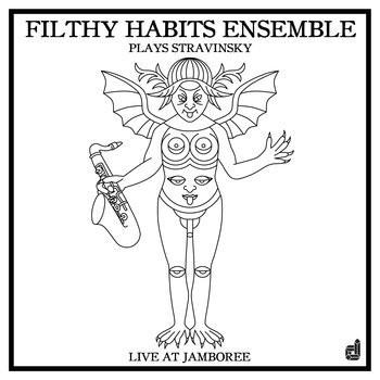 "Filthy Habits Ensemble "" Plays Stravinsky Live at Jamboree"""
