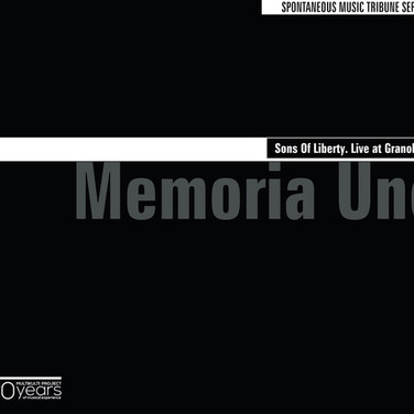 Memoria Uno – Sons Of Liberty. Live at Granollers
