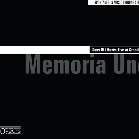 Memoria Uno ‎– Sons Of Liberty. Live at Granollers