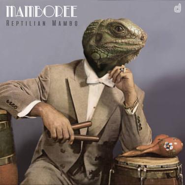 -Mamboree- Reptilian Mambo