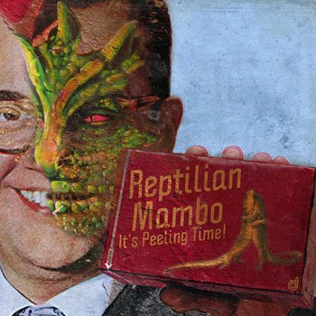 "Reptilian Mambo ""It's Peeling Time!"