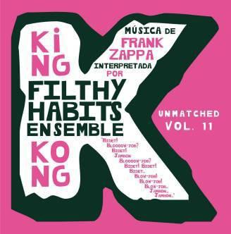 """Filthy Habits Ensemble """"King Kong"""""""