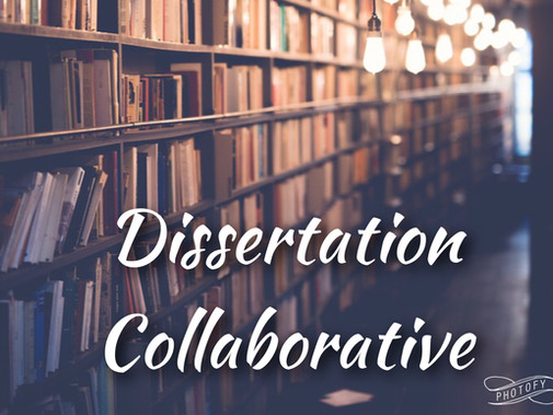 The Wi2 Co-Lab's Dissertation Coaching Collaborative and the  Dissertation E-Collaborative FaceBook