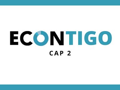 Capítulo 2 - Serie ECONTIGO