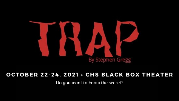 october 22-24, 2021 • chs black box theater.png