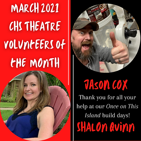 MARCH 2021 CHS THEATRE voluNtEERS of the